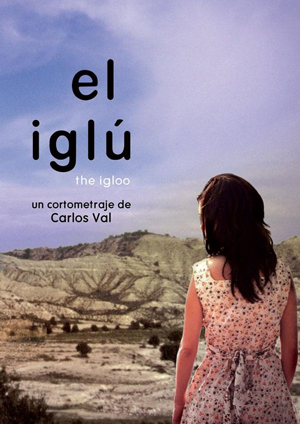 El Iglú - Short Film Carlos Val